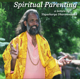 Spiritual Parenting Lecture DVD by Swami Dharmananda