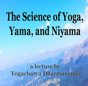 Yoga Yama and Niyama Lecture DVD by Swami Dharmananda